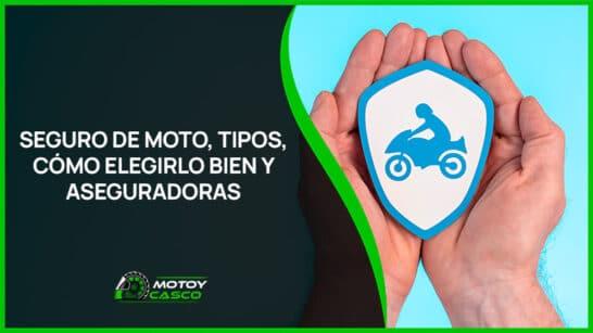 mejores seguros de moto tipos de polizas como elegir seguro de moto