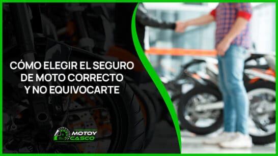 como elegir seguro de moto correcto primera motocicleta