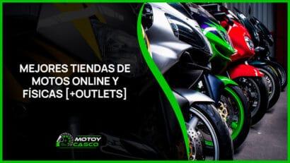 mejores tiendas de motos online fisicas outlets motocicletas