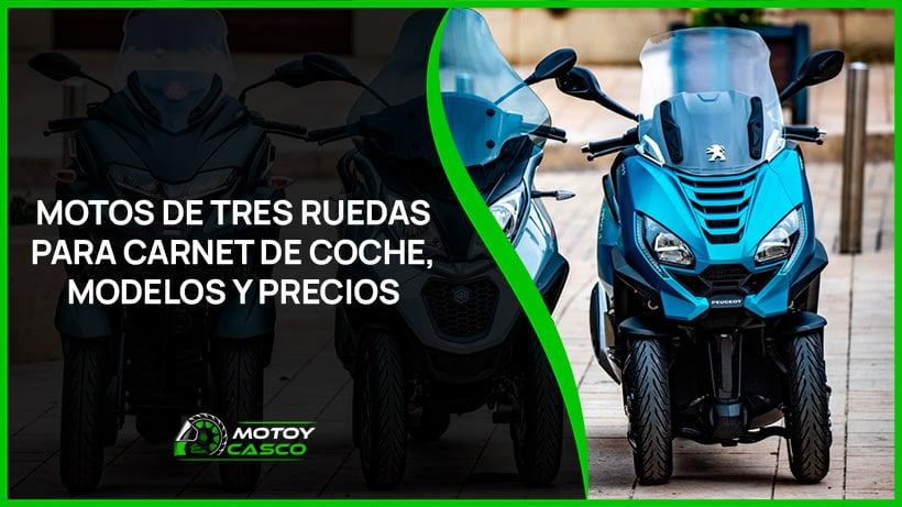 motos de tres ruedas carnet de coche modelos precios