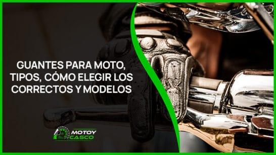 mejores guantes moto hombre mujer invierno verano entretiempo tipos accesorios motorista