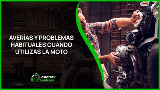 averias moto problemas habituales componentes piezas con desgaste